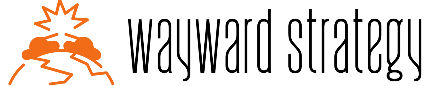 Wayward Strategy